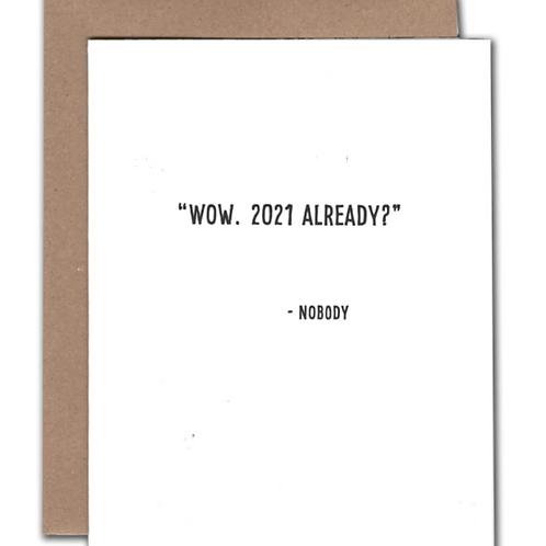 2021, Already? New Year Card