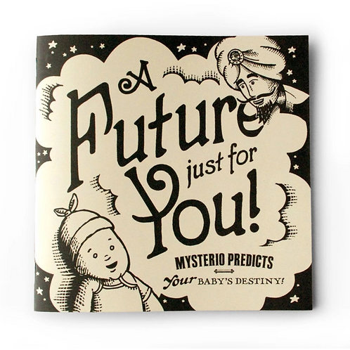 A Future Just For You • Illustrated Paperback