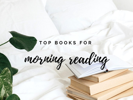 Top books for morning reading