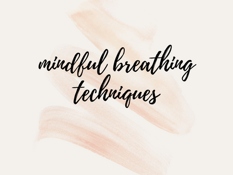 Mindful Breathing Techniques