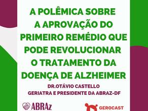 Novo remédio para Alzheimer causa polêmica!