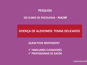 Pesquisa PUC-SP: Doença de Alzheimer - Temas delicados.