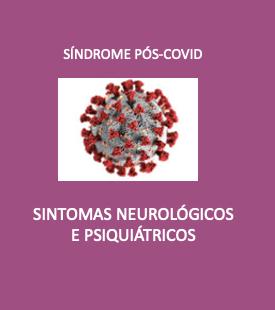 Alterações psiquiátricas pós COVID-19? Discussões preliminares de estudos científicos.