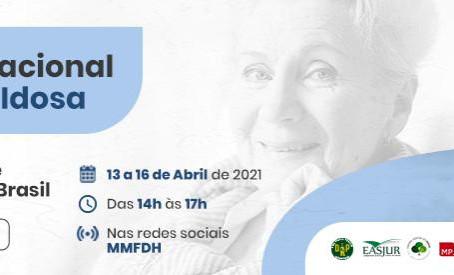 I Fórum Nacional da Pessoa Idosa! Participe!