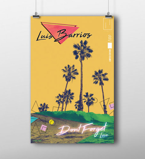POSTER // LUIS BARRIOS (Don't Forget Love)