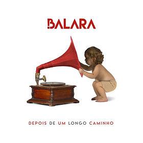Capa - Balara - Depois de um longo camin