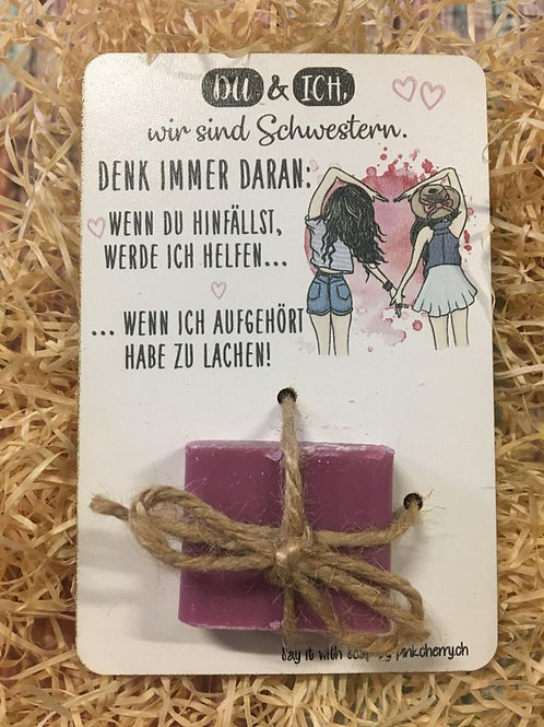 Say it with Soap -Holzkarte mit Seife - Schwestern