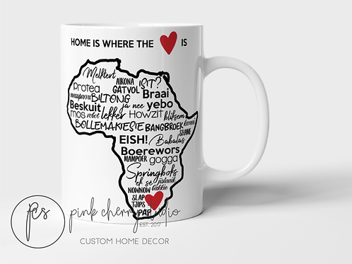 "Tasse "" Home is where the heart is - Afrikaans Words"""