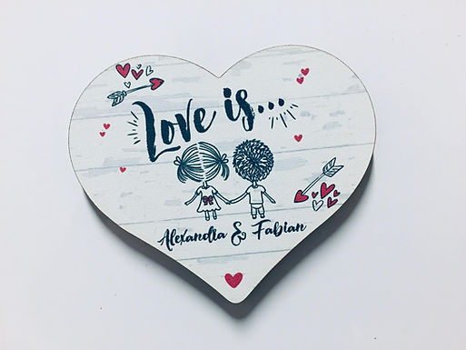 Love is.. Herz Holz Magnet - Liebe - Valentinstag - Personalisiert