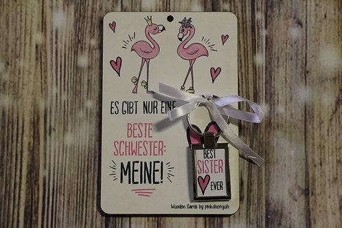 Holzkarte - Es gibt nur eine Beste Schwester: meine! .. inkl Schlüsselanhänger