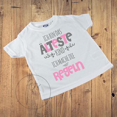 Kinder T-Shirt - ICH BIN DAS ÄLTESTE KIND - ICH MACHE DIE REGELN
