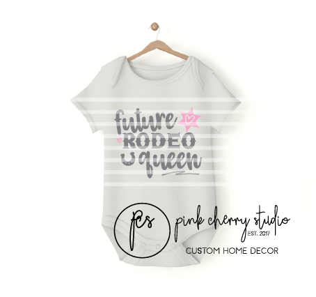 FUTURE RODEO QUEEN - COWGIRL  - Baby Body - Plotterdatei