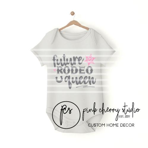 FUTURE RODEO QUEEN - COWGIRL  - Baby Body - Plotterdatei