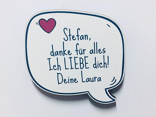 Sprechblase - Speechbubble Holz Magnet - Liebe - Valentinstag - Personal