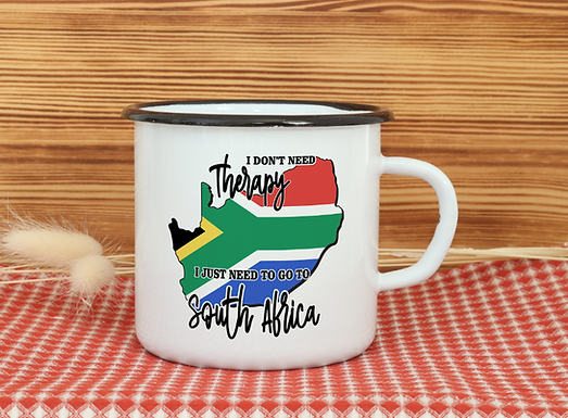Emaille Tasse BLIKBEKER  I don't need therapy i just need to go to South Africa2