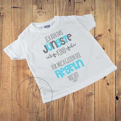 Kinder T-Shirt - ICH BIN DAS JÜNGSTE KIND - FÜR MICH GELNTEN DIE REGELN NICHT
