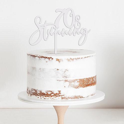 70 & STUNNING - BIRTHDAY CAKE TOPPER TORTENSTECKER
