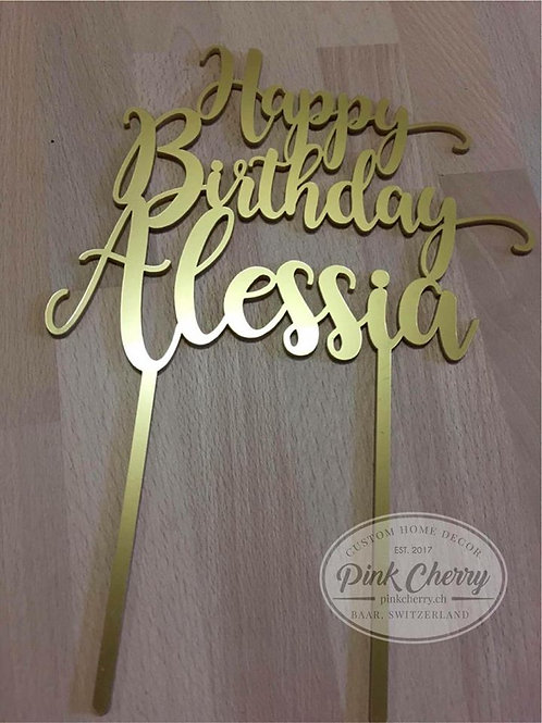 Happy Birthday Cake Topper- Personalisiert mit Name