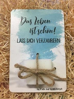 Say it with Soap - Holzkarte mit Seife - Das Leben ist schön!