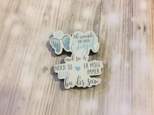 Holz Magnet - Ich wünsche dir einen Engel