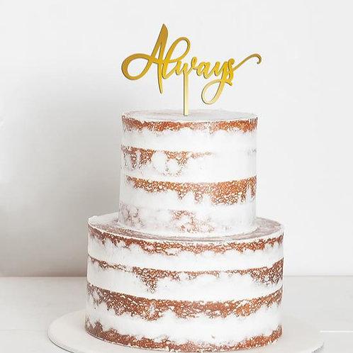 CakeTopper - Tortenstecker Always - Hochzeit - Wedding