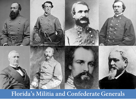 Florida's Militia and Confederate Generals 1861-1865