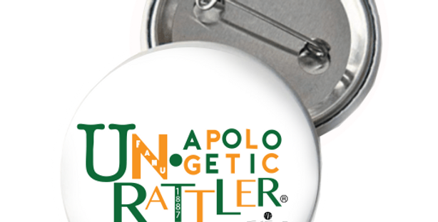 UNAPOLOGETIC RATTLER BUTTON