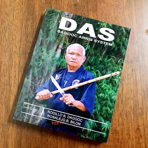 Dagooc Arnis System Book Vol.1