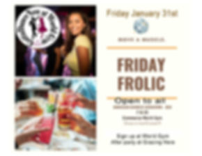 Friday Frolic Jan 31st.jpg