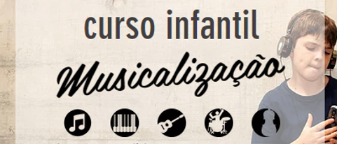 CURSO INFANTIL MUSICALIZAÇÃO