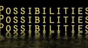 """Possibilities"""