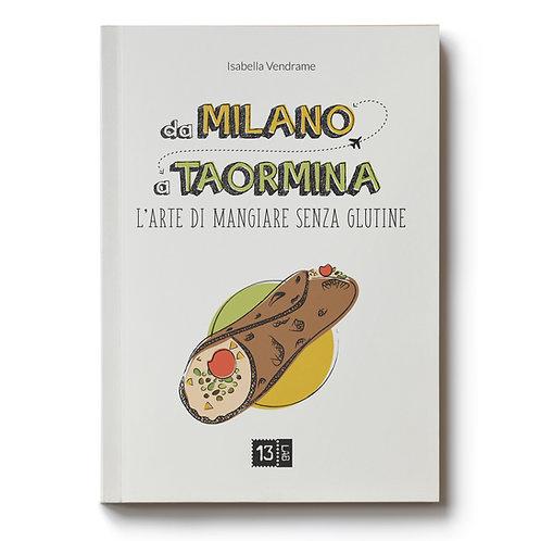 Da Milano a Taormina