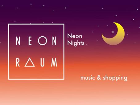 Neon Night Shopping at Neon Raum