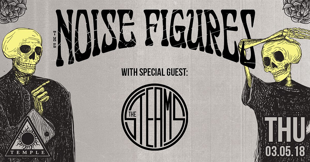 The Noise Figures w/ special guest: The Steams live at Temple, Ferocious Urbanites, Ferocious Athens