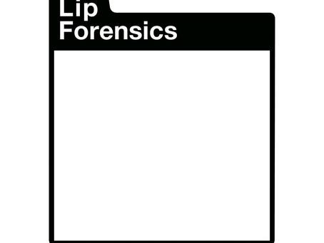 Lip Forensics