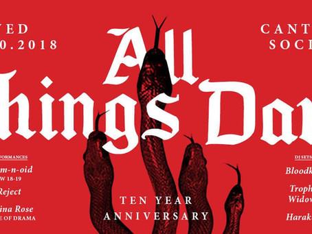 All Things Dark-10 Year Anniversary at Cantina Social