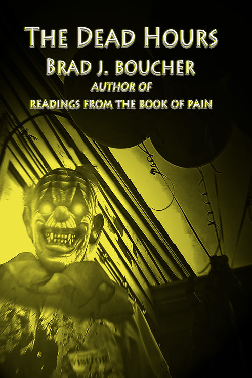 The Dead Hours LIMITED EDITION--SIGNED