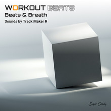 『Track Maker R / WORKOUT BEATS Beats & Breath』9月24日リリース!