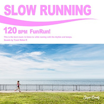 『Track Maker R / SLOW RUNNING 120 BPM -Fun Run!-』3月12日リリース!