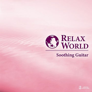 RELAX WORLD-Soothing Guitar-