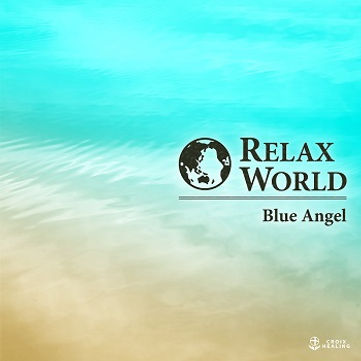 RELAX WORLD -Blue Angel-