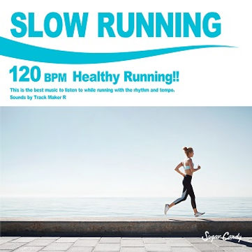 SLOW RUNNING 120 BPM -Healthy Running!!-