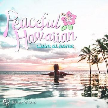 ピースフル・ハワイアン 〜おうちハワイ〜