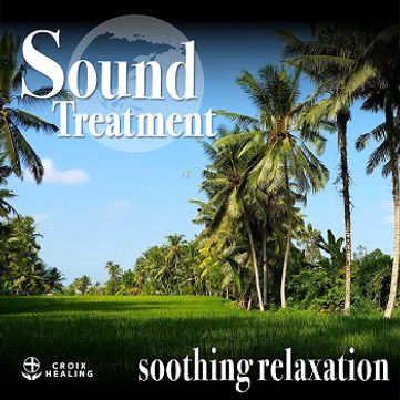 Sound Treatment 〜soothing relaxation 〜