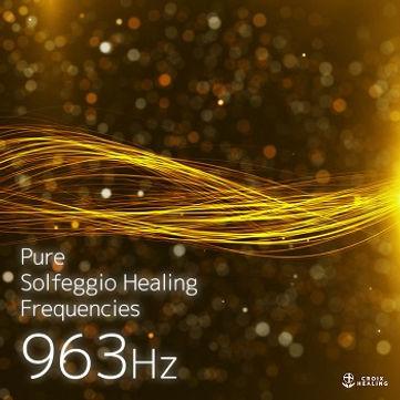 Pure Solfeggio Healing Frequencies 963Hz