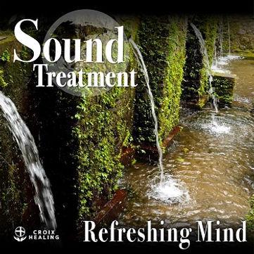 Sound Treatment 〜Refreshing Mind 〜