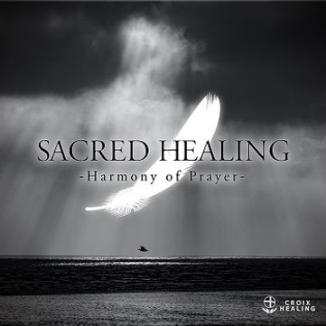 Sacred Healing-Harmony of Prayer-