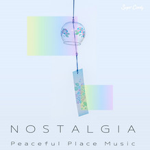"""『RELAX WORLD / Nostalgia """"Peaceful Place Music""""』6月4日發售!"""