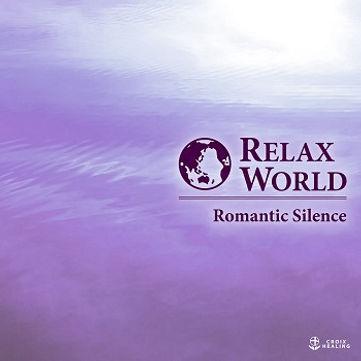 RELAX WORLD -Romantic Silence-
