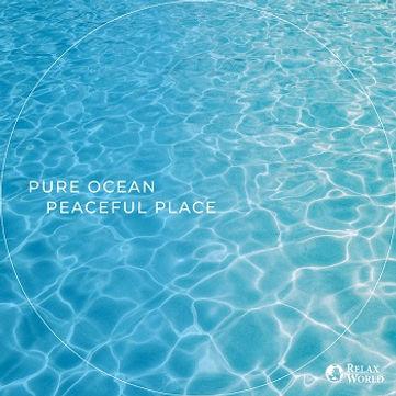 Pure Ocean -peaceful place-